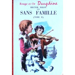 Hector Malot - Sans famille, Tome 2