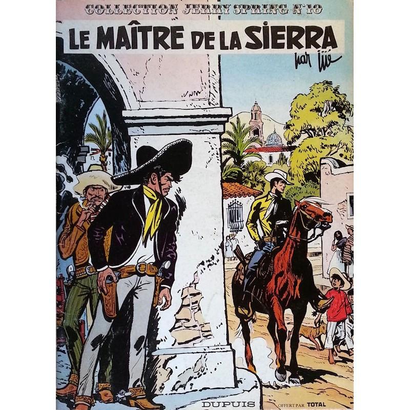 Jijé - Jerry Spring, Tome 10 : Le maître de la Sierra