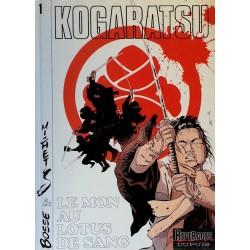 Michetz & Bosse - Kogaratsu, Tome 1 : Le nom au Lotus de sang