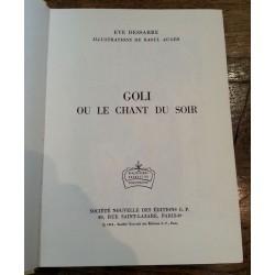 Eve Dessarre - Goli ou le chant du soir