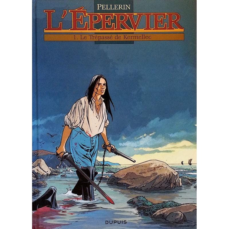 Pellerin - L'Épervier, Tome 1 : Les Trépassés de Kermellec