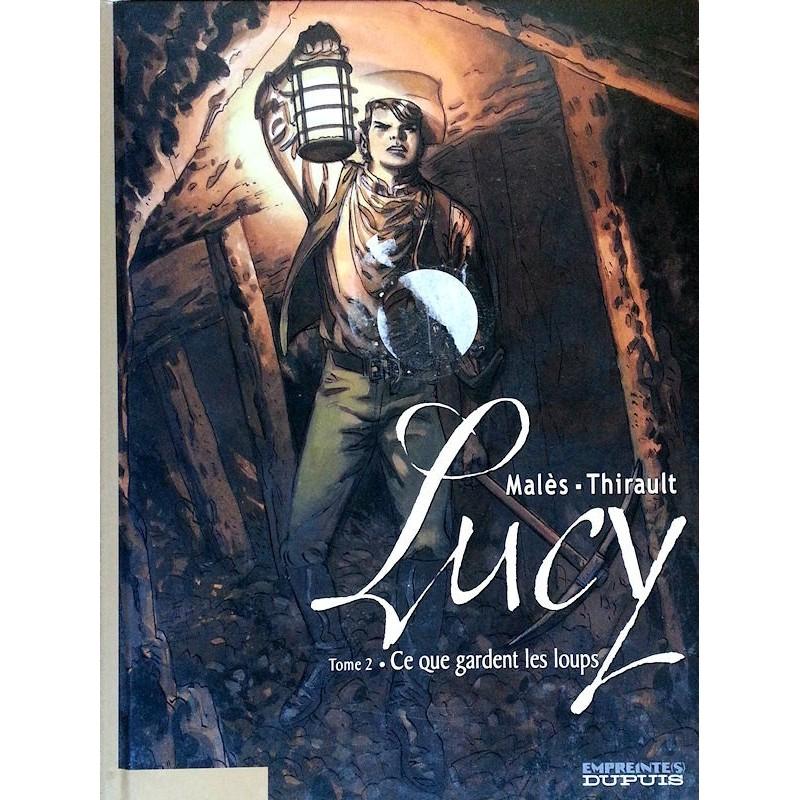 Malès & Thirault - Lucy, Tome 2 : Ce que gardent les loups