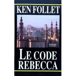 Ken Follett - Le code Rebecca