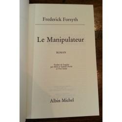 Frederick Forsyth - Le Manipulateur