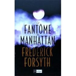 Frederick Forsyth - Le fantôme de Manhattan