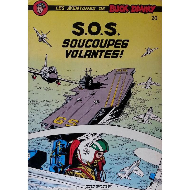 Charlier & Hubinon - Les aventures de Buck Danny, Tome 20 : S.O.S. Soucoupes volantes !