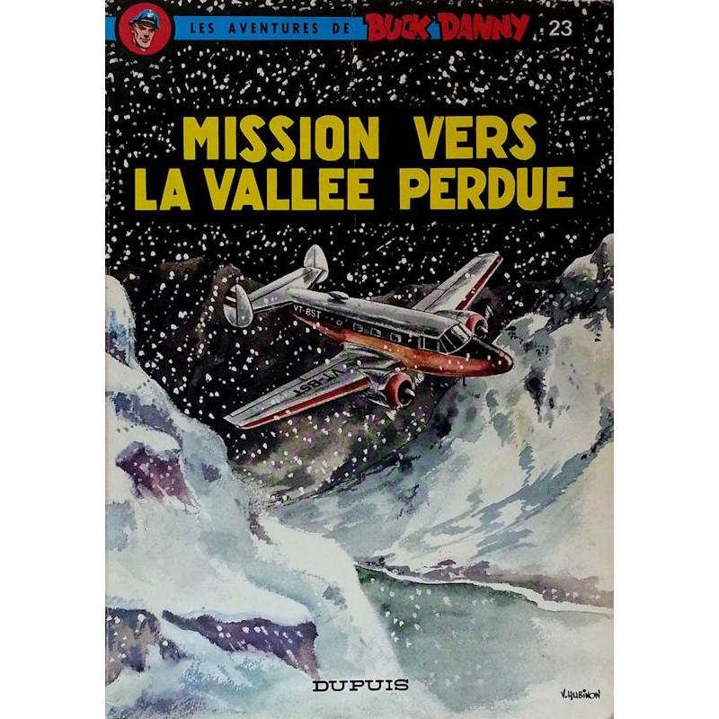 Charlier & Hubinon - Les aventures de Buck Danny, Tome 23 : Mission vers la vallée perdue