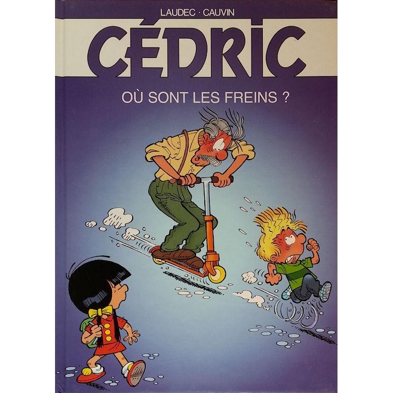 Laudec & Cauvin - Cédric, Tome 16 : Où sont les freins ?