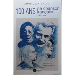 Louis-Jean Calvet - 100 ans de chanson française