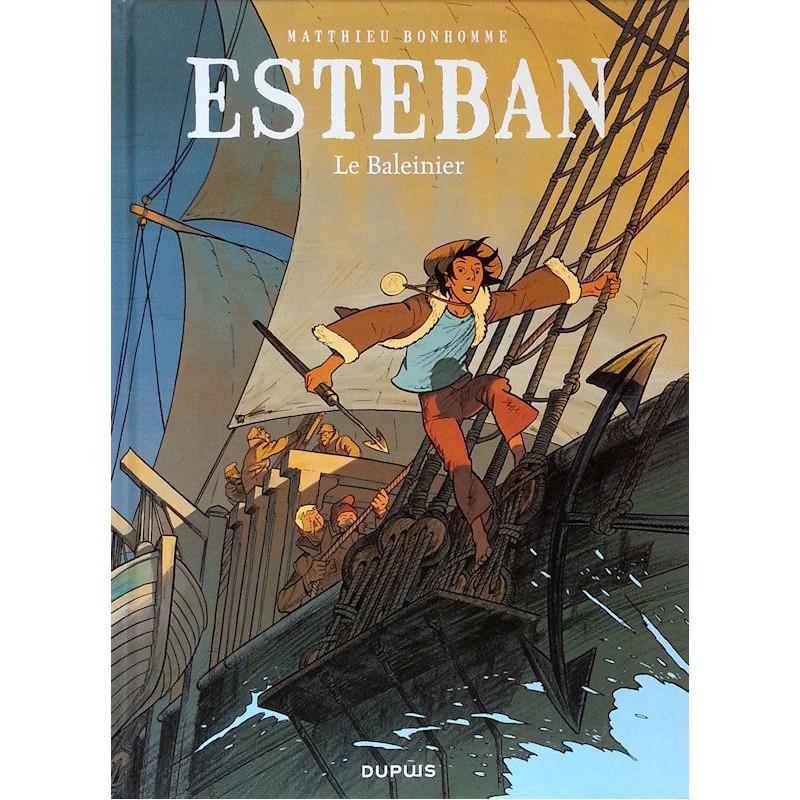 Matthieu Bonhomme - Esteban, Tome 1 : Le Baleinier
