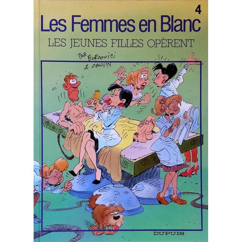 Bercovici & Cauvin - Les femmes en blanc, Tome 4 : Les jeunes filles opèrent