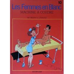 Bercovici & Cauvin - Les femmes en blanc, Tome 10 : Machine à coudre