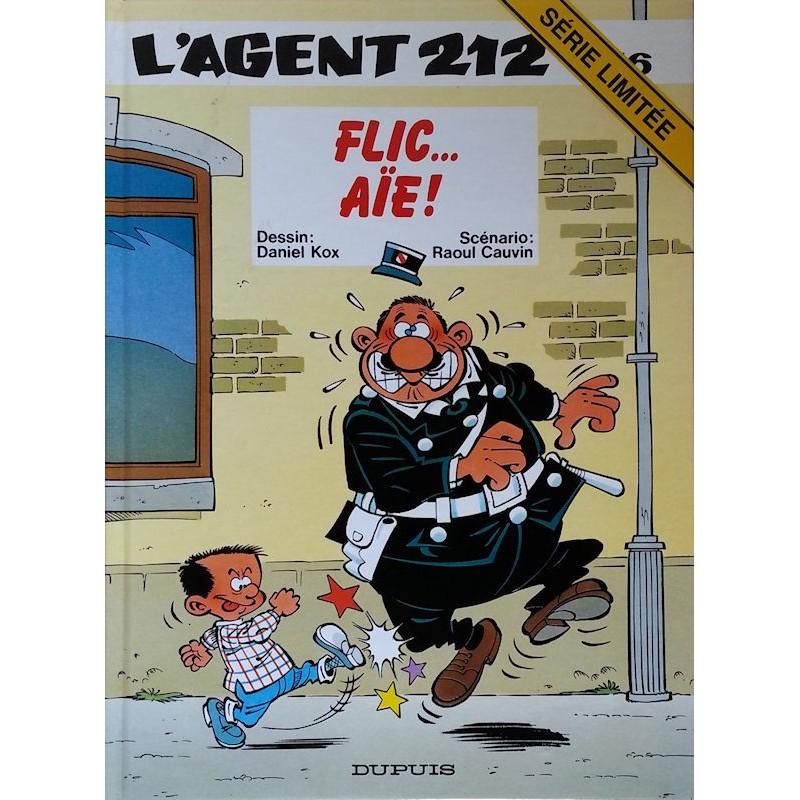 Kox & Cauvin - L'agent 212, Tome 16 : Flic... Aïe !