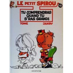 Tome & Janry - Le petit Spirou, Tome 10 : Tu comprendras quand tu s'ras grand !