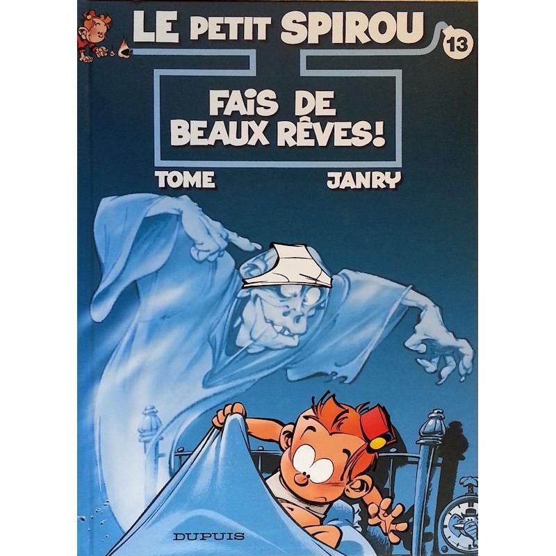 Tome & Janry - Le petit Spirou, Tome 13 : Fais de beaux rêves !