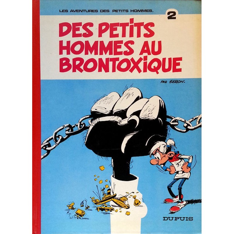 Seron - Les aventures des petits hommes, Tome 2 : Des petits hommes au Brontoxique