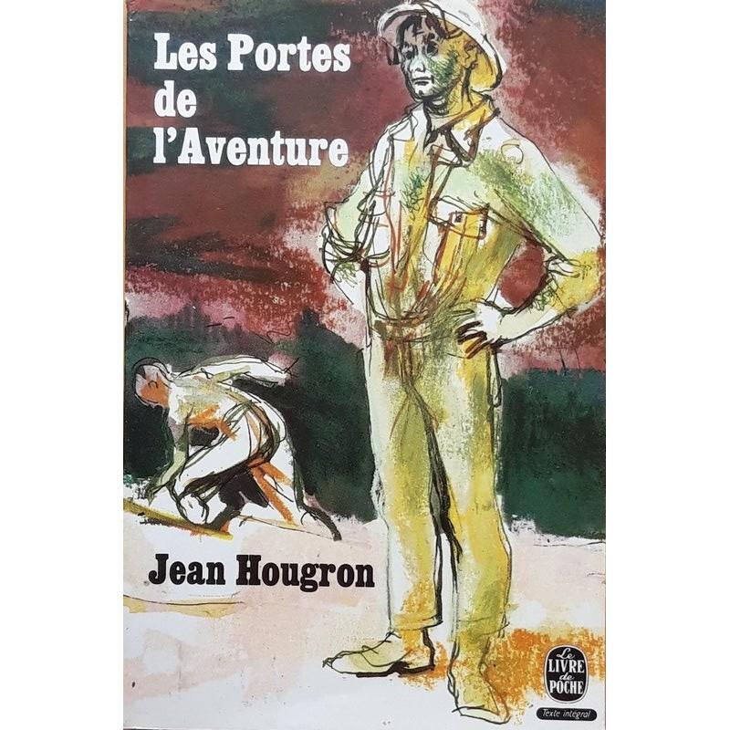 Jean Hougron - Les portes de l'aventure