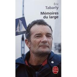 Éric Tabarly - Mémoires du large