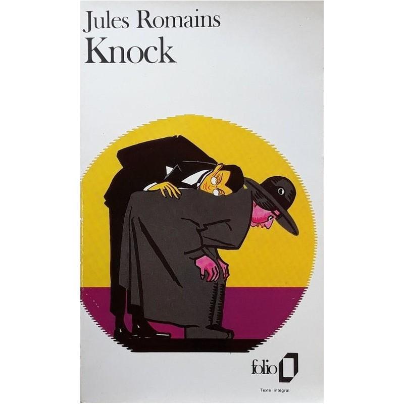 Jules Romains - Knock
