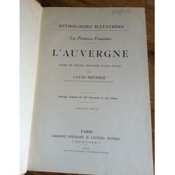 Louis Bréhier - Anthologies illustrées : L'Auvergne