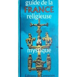 Maurice Colinon - Guide de la France religieuse et mystique