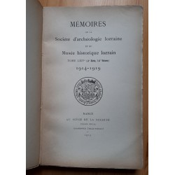 Mémoires de la société d'archéologie lorraine et du Musée historique lorrain 1914-1919, Tome 14