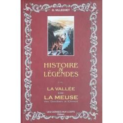 Georges Villechet - Histoires et légendes de la vallée de la Meuse de Sedan à Givet