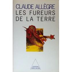 Claude Allègre - Les fureurs de la Terre