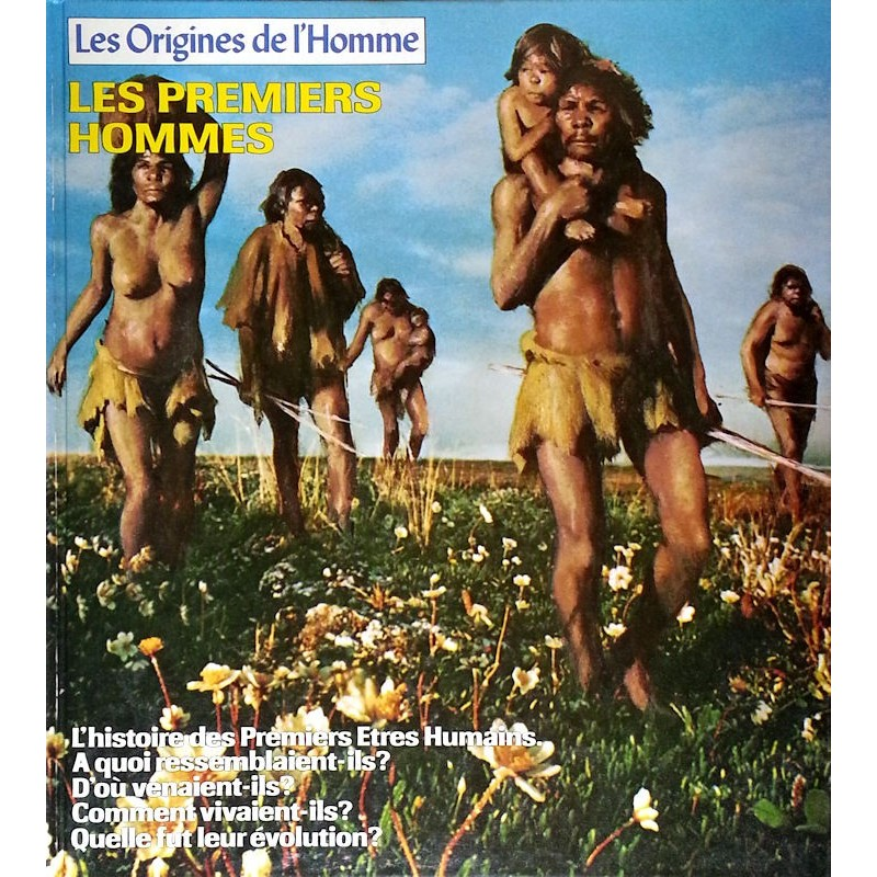 Les Origines de l'Homme : Les premiers hommes