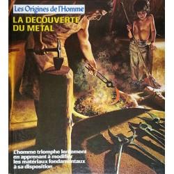 Percy Knauth - Les Origines de l'Homme : La découverte du métal