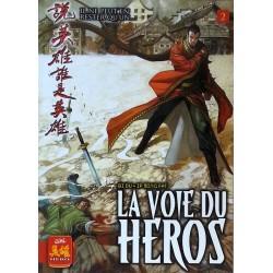 Bi Du & Ip Ming Fat - La voie du héros, Tome 2 : Il ne peut en rester qu'un