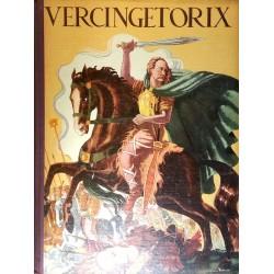 Héron de Villefosse & Jean-Jacques Pichard - Vercingétorix