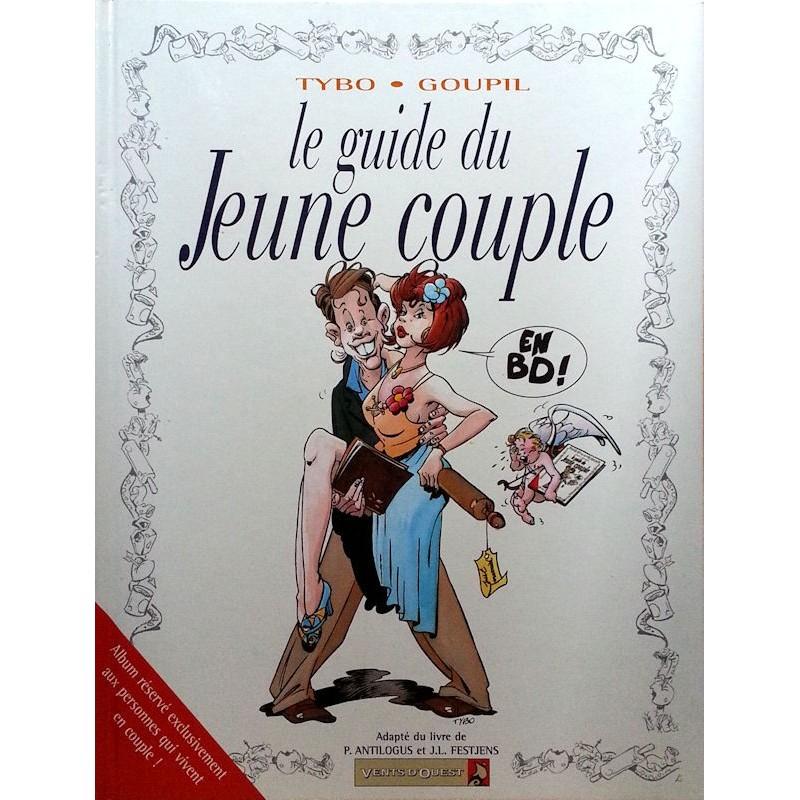 Tybo et Goupil - Le guide du jeune couple