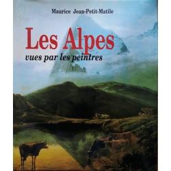 Maurice Jean-Petit-Matile - Les Alpes vues par les peintres