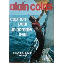 Alain Colas - Cap Horn pour un homme seul