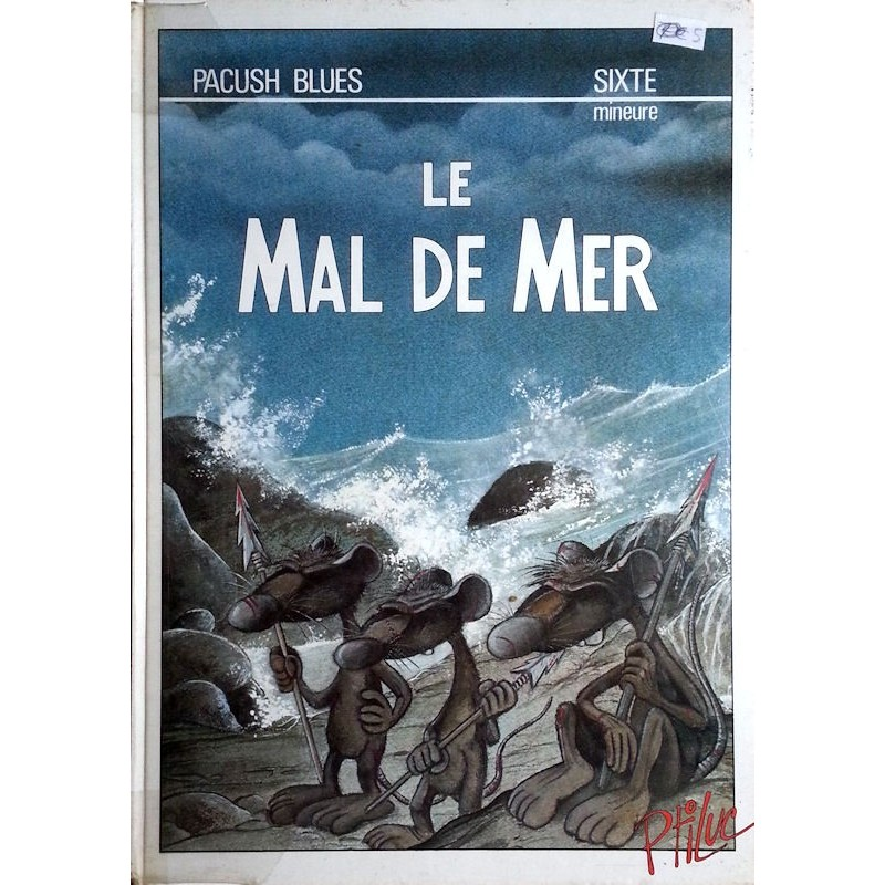PtiLuc - Pacush Blues, Tome 6 (Sixte mineure) : Le mal de mer