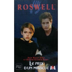 Dean Wesley Smith & Kristine Kathryn Rusch - ROSWELL, Tome 12 : Le prix d'un miracle