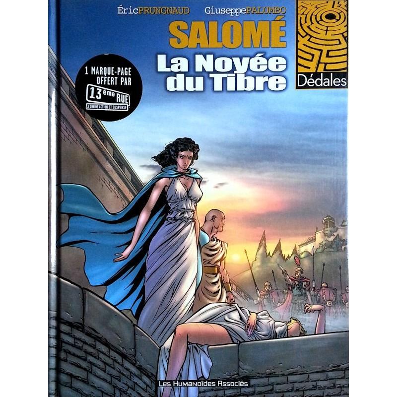 Prungnaud & Palumbo - Salomé, Tome 1 : La noyée du Tibre