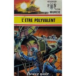 Georges Murcie - L'être polyvalent