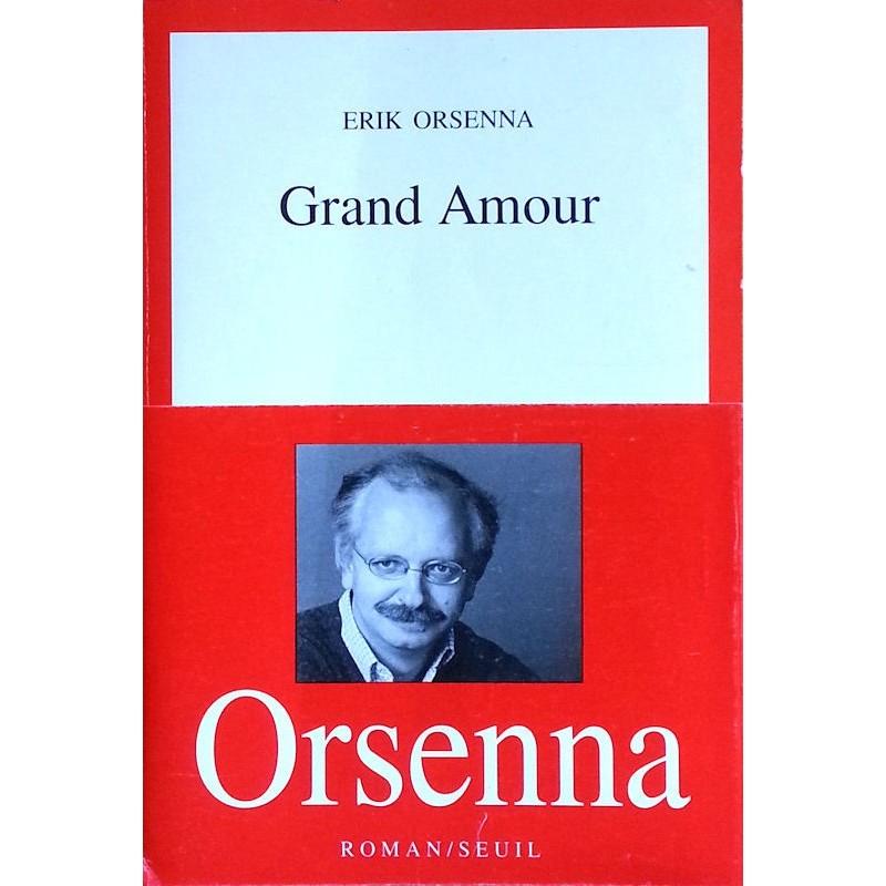 Erik Orsenna - Grand Amour