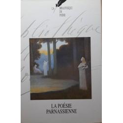 La bibliothèque de poésie, Tome 7 : La poésie parnassienne