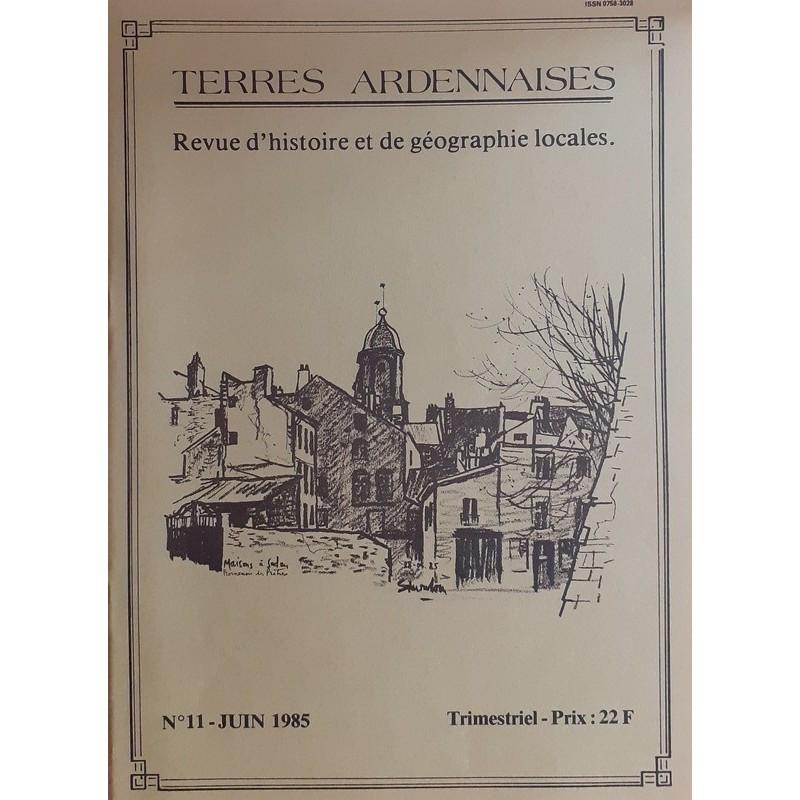 Terres ardennaises n°11 - Juin 1985
