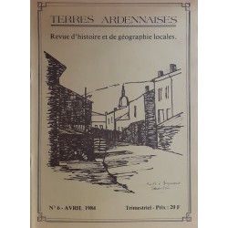 Terres Ardennaises n°6 - Avril 1984