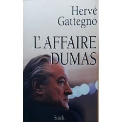 Hervé Gattegno - L'affaire Dumas