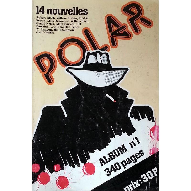 Album n°1, 340 pages. Tout sur les livres, films et émissions de télévision polars.