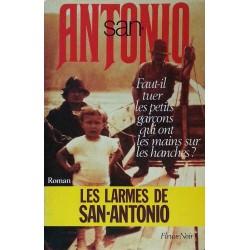 San-Antonio - Faut-il tuer les petits garçons qui ont les mains sur les hanches ?