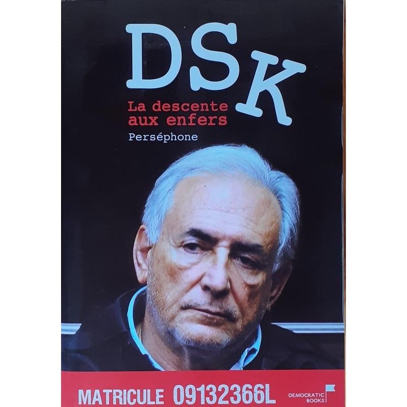 Perséphone - DSK : la descente aux enfers