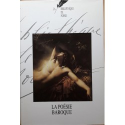 La bibliothèque de poésie, Tome 3 : La poésie baroque