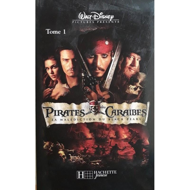 Ted Elliot - Pirates des caraïbes, Tome 1 : La malédiction du Black Pearl