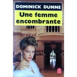 Dominick Dunne - Une femme encombrante